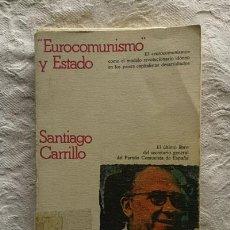 """Libros de segunda mano: """"EUROCOMUNISMO"""" Y ESTADO - SANTIAGO CARRILLO. Lote 237398380"""