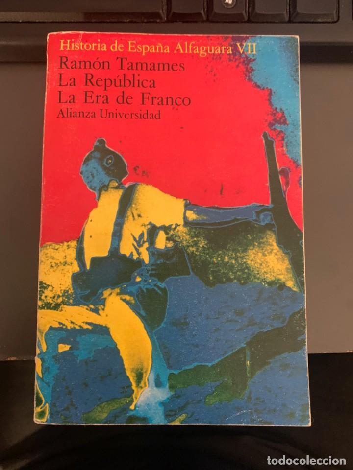 RAMÓN TAMAMES - LA REPÚBLICA LA ERA DE FRANCO (Libros de Segunda Mano - Pensamiento - Política)
