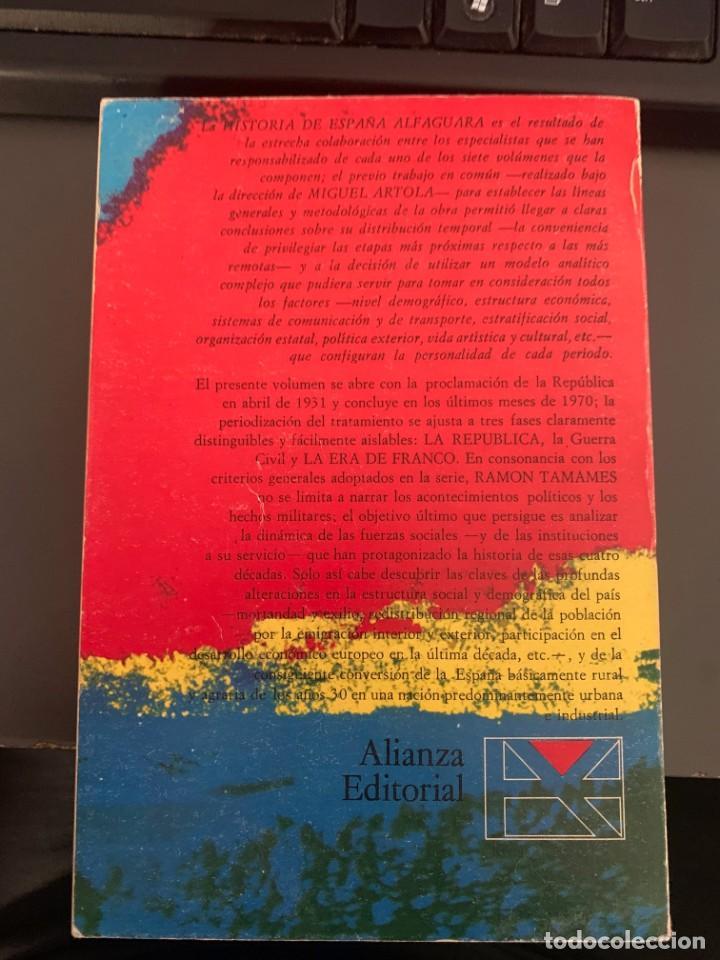 Libros de segunda mano: RAMÓN TAMAMES - LA REPÚBLICA LA ERA DE FRANCO - Foto 2 - 237897680