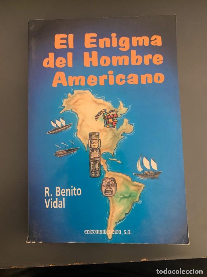 BENITO VIDAL, R. - EL ENIGMA DEL HOMBRE AMERICANO (Libros de Segunda Mano - Pensamiento - Política)