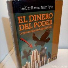 Libros de segunda mano: EL PODER DEL DINERO, LA TRAMA ECONOMICA DE LA ESPAÑA SOCIALISTA, CAMBIO, 1991. Lote 238786290
