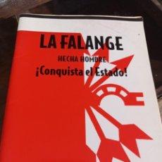 Libros de segunda mano: LA FALANGE HECHA HOMBRE !!CONQUISTA EL ESTADO!! GIMÉNEZ CABALLERO SALAMANCA 1937. Lote 239442930
