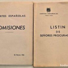 Libros de segunda mano: DOS PUBLICACIONES CORTES ESPAÑOLAS - RELACIÓN DE COMISIONES 1966 Y LISTÍN DE PROCURADORES 1964-1967. Lote 239534515