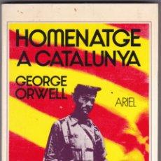 Libros de segunda mano: HOMENATGE A CATALUNYA POR GEORGE AOWELL / ARIEL AÑO 5ª EDICION1985. Lote 240016375