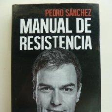 Libros de segunda mano: MANUAL DE RESISTENCIA. PEDRO SÁNCHEZ. Lote 242487565