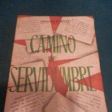 Libros de segunda mano: CAMINO DE SERVIDUMBRE - LIBRO DE FRIEDRICH HAYEK - EDITORIAL REVISTA DE DERECHO PRIVADO 1946. Lote 242949070