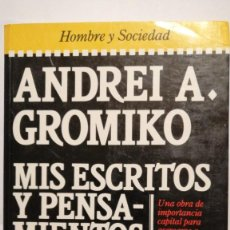 Libros de segunda mano: ANDREI A. GROMIKO MIS ESCRITOS Y PENSAMIENTOS. Lote 243051975