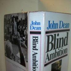 Livres d'occasion: BLIND AMBITION / JOHN DEAN / INGLÉS. Lote 243455675
