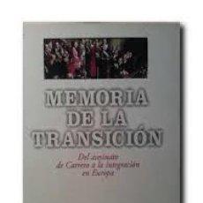 Libros de segunda mano: MEMORIA DE LA TRANSICION. DEL ASESINATO DE CARRERO A LA INTEGRACION EN EUROPA. EL PAIS +. Lote 243791130