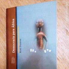 Libros de segunda mano: RENÉ DUMONT: DEMOCRACIA PARA ÁFRICA. Lote 243844075