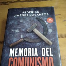 Libros de segunda mano: MEMORIA DEL COMUNISMO, DE LENIN A PODEMOS. FEDERICO JIMÉNEZ LOSANTOS. Lote 243898195