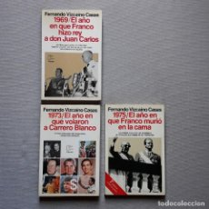 Libros de segunda mano: 1969 - 1973 - 1975 EL AÑO EN QUE... - FERNANDO VIZCAÍNO CASAS. Lote 243904665