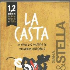 Libros de segunda mano: SERGIO RIZZO & GIAN A. STELLA. LA CASTA. CAPITAN SWING. Lote 244540705