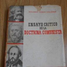 Libros de segunda mano: ENSAYO CRITICO DE LA DOCTRINA COMUNISTA. EDUARDO COMIN C0OLOMER. 1945. DE LAS LEYES DE MINOS.. Lote 244541730