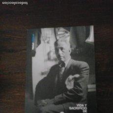 Libros de segunda mano: LMV - VIDA Y SACRIFICIO DE COMPANYS. ÁNGEL OSSORIO Y GALLARDO. Lote 244548985