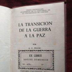 Libros de segunda mano: 1943. LA TRANSICIÓN DE LA GUERRA A LA PAZ/ EL DERECHO INGLÉS/ CÓMO SE GOBIERNA LA GRAN BRETAÑA.. Lote 244728840