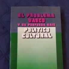 Libros de segunda mano: EL PROBLEMA VASCO Y SU PROFUNDA RAIZ. Lote 244879165