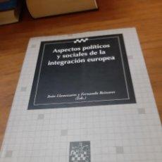 Libros de segunda mano: LLAMAZARES IVÁN Y FERNANDO REINARES (EDS.), ASPECTOS POLÍTICOS Y SOCIALES DE LA INTEGRACIÓN EUROPEA. Lote 245072030