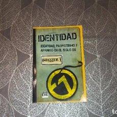 Libros de segunda mano: IDENTIDAD. IDENTIDAD, PATRIOTISMO Y ARRAIGO EN EL SIGLO XXI. EMI. Lote 245104895