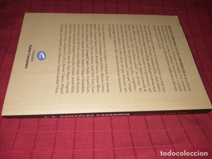 Libros de segunda mano: LA MEVA GENT DESQUERRES - J.A. GONZALEZ CASANOVA - Foto 2 - 245132605