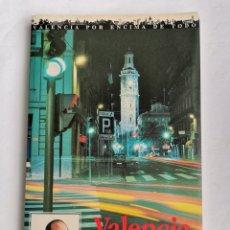 Libros de segunda mano: VALENCIA NUESTRA CIUDAD VICENTE GONZÁLEZ LIZONDO. Lote 245310505