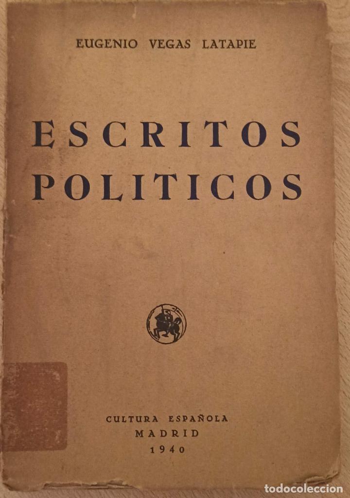 ESCRITOS POLÍTICOS. EUGENIO VEGAS LATPIE. (Libros de Segunda Mano - Pensamiento - Política)