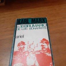Libros de segunda mano: MARX KARL, EL 18 BRUMARIO DE LUIS BONAPARTE, ARIEL, BARCELONA, 1971. Lote 245482430