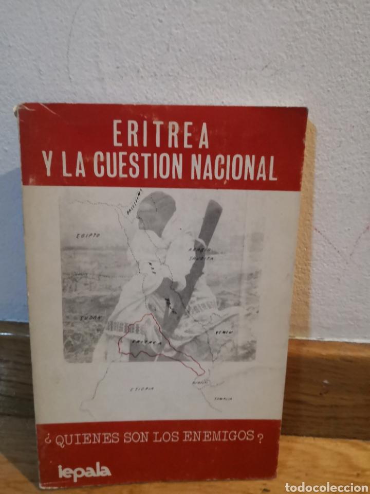 ERITREA Y LA CUESTIÓN NACIONAL QUIÉNES SON LOS ENEMIGOS (Libros de Segunda Mano - Pensamiento - Política)