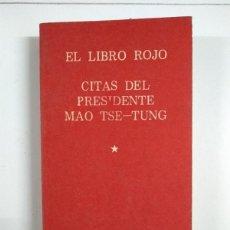 Libros de segunda mano: EL LIBRO ROJO. CITAS DEL PRESIDENTE MAO TSE-TUNG,. Lote 245496055