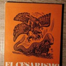 Libros de segunda mano: EL CESARISMO POPULISTA ** HUGO NEIRA. Lote 245760140
