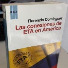 Livres d'occasion: LAS CONEXIONES DE ETA EN AMÉRICA - DOMÍNGUEZ, FLORENCIO. Lote 245890130