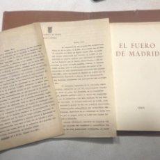 Libros de segunda mano: PRIMERA EDICIÓN DEL FACSÍMIL DEL FUERO DE MADRID 1932. CUADERNILLO PRUEBAS IMPRENTA. AYUNTAMIENTO.. Lote 245946510
