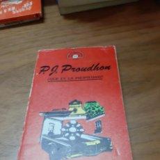 Libros de segunda mano: PROUDHON P.J., ¿QUÉ ES LA PROPIEDAD?, JÚCAR, BARCELONA, 1984. Lote 246120260