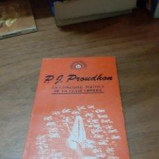 Libros de segunda mano: PROUDHON P.J., LA CAPACIDAD POLÍTICA DE LA CLASE OBRERA, JÚCAR, MADRID, 1978. Lote 246120585
