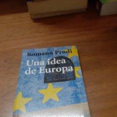 Libros de segunda mano: PRODI ROMANO, UNA IDEA DE EUROPA, ALIANZA, MADRID, 2000. Lote 246121330