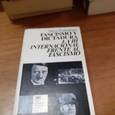 Libros de segunda mano: POULANTZAS NICOS, FASCISMO Y DICTADURA. LA III INTERNACIONAL FRENTE AL FASCISMO, SIGLO XXI, 1979. Lote 246122395