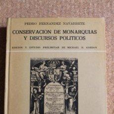 Libros de segunda mano: CONSERVACIÓN DE MONARQUÍAS Y DISCURSOS POLÍTICOS. EDICIÓN Y ESTUDIO PRELIMINAR DE MICHAEL D. GORDON.. Lote 246528705