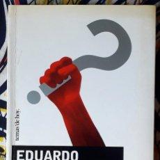 Libros de segunda mano: EDUARDO HARO TECGLEN . SER DE IZQUIERDAS. Lote 246609860