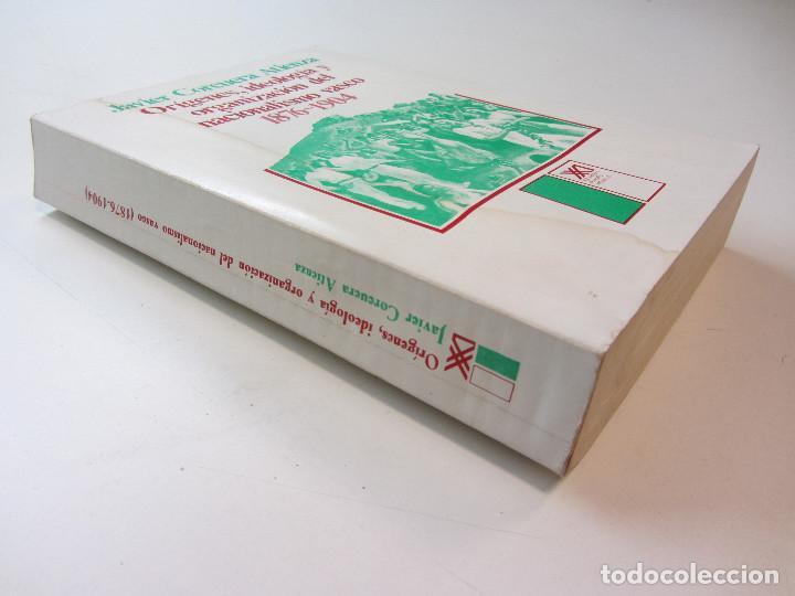 Libros de segunda mano: ORÍGENES, IDEOLOGÍA Y ORGANIZACIÓN DEL NACIONALISMO VASCO 1876-1904. JAVIER CORCUERA ATIENZA 1979 - Foto 2 - 246724460