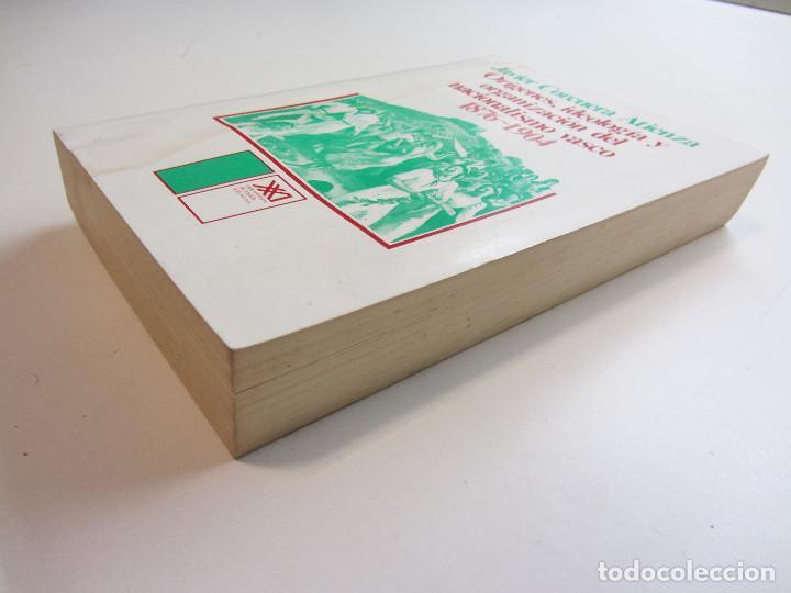 Libros de segunda mano: ORÍGENES, IDEOLOGÍA Y ORGANIZACIÓN DEL NACIONALISMO VASCO 1876-1904. JAVIER CORCUERA ATIENZA 1979 - Foto 3 - 246724460