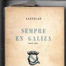 Libros de segunda mano: CASTELAO. SEMPRE EN GALIZA. SEGUNDA EDICIÓN 1961.. Lote 247962025