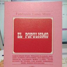 Libros de segunda mano: EL POPULISMO, FUNDACION TOMAS MORO, VARIOS AUTORES, 1988. Lote 248606285