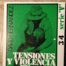 Libros de segunda mano: TENSIONES Y VIOLENCIAS EN AMÉRICA LATINA ** DAVID HERNÁNDEZ. Lote 248958980