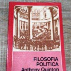 Libros de segunda mano: FILOSOFÍA POLÍTICA- BREVIARIOS ** ANTHONY QUINTON,. Lote 248960070