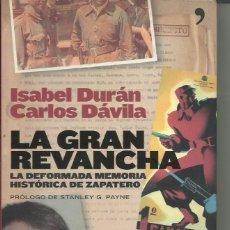 Libros de segunda mano: LA GRAN REVANCHA. Lote 249592430