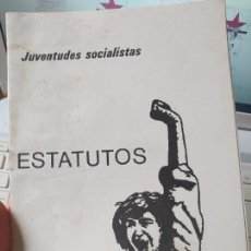 Libros de segunda mano: RARISIMO FOLLETO. ESTATUTOS DE LAS JUVENTUDES SOCIALISTAS. 1977?. Lote 251368730
