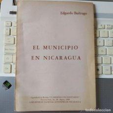 Libros de segunda mano: EL MUNICIPIO EN NICARAGUA, EDGARDO BUITRAGO, SEPARATA DE CUADERNOS UNIVERSITARIOS, RARO. Lote 251524535