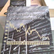 Libros de segunda mano: ESCRITOS SOBRE LA GUERRA Y LA ECONOMIA POLITICA-SUBCOMANDANTE INSURGENTE MARCOS-VER. Lote 262668500