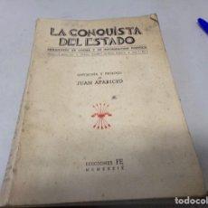 Libros de segunda mano: LIBRO FALANGE LA CONQUISTA DEL ESTADO SEMANARIO DE LUCHA Y INFORMACION POLITICA AÑO 1 NUMERO 1. Lote 253103235