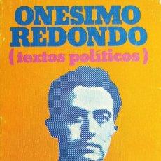 Libros de segunda mano: ONESIMO REDONDO (TEXTOS POLÍTICOS) EDITORIAL DONTEL. FALANGE- NACIONAL SINDICALISMO. Lote 253122270
